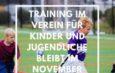 Trainingsbetrieb im Kinder- Jugendsport möglich?!